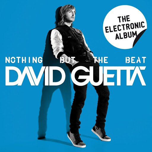 David Guetta альбом Nothing But the Beat: The Electronic Album