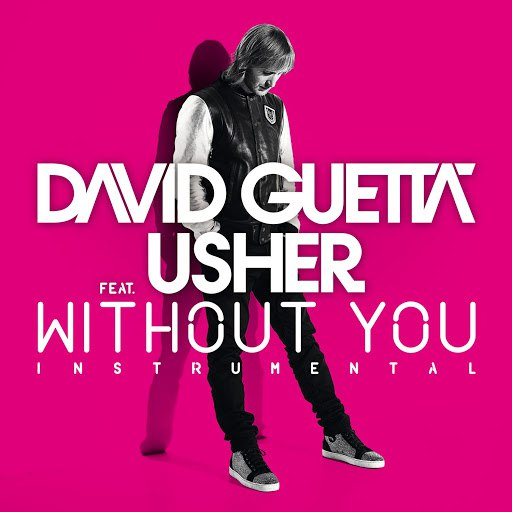 David Guetta альбом Without You (feat.Usher) [Instrumental Version]
