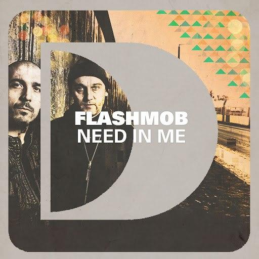 Flashmob альбом Need In Me