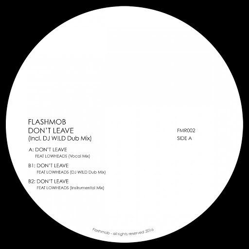 Flashmob альбом Don't Leave