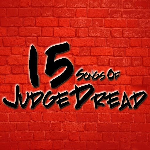 Judge Dread альбом 15 Songs Of Judge Dread