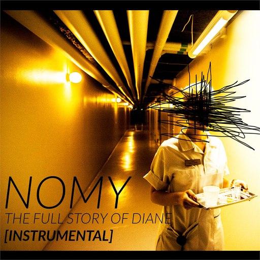Nomy альбом The full story of Diane (Instrumental)