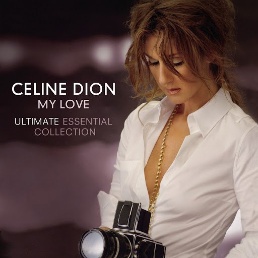 Céline Dion альбом My Love Ultimate Essential Collection