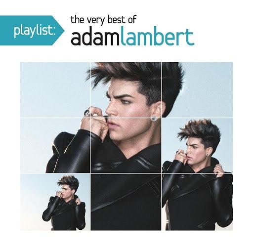 Adam Lambert альбом Playlist: The Very Best Of Adam Lambert