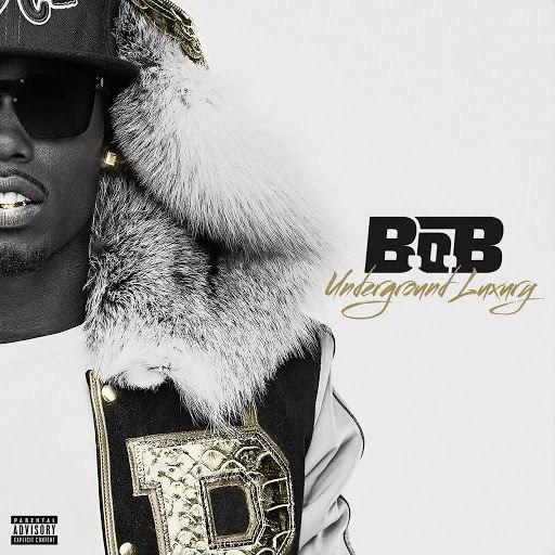 B.o.B альбом Underground Luxury