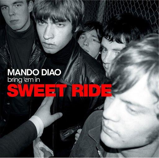 Mando Diao альбом Sweet Ride