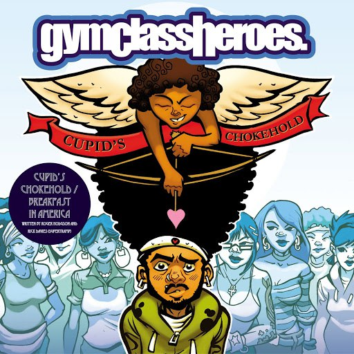 Gym Class Heroes альбом Cupid's Chokehold / Breakfast In America