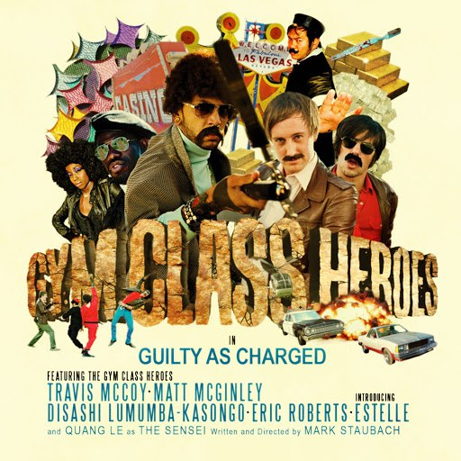 Gym Class Heroes альбом Guilty As Charged (International)