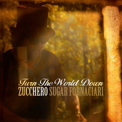 Zucchero альбом Turn the World Down