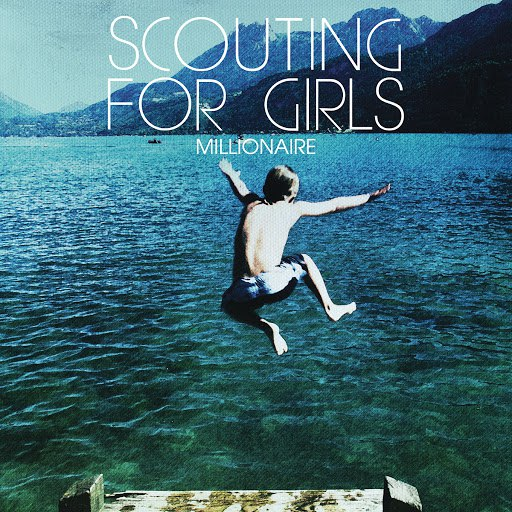 Scouting For Girls альбом Millionaire
