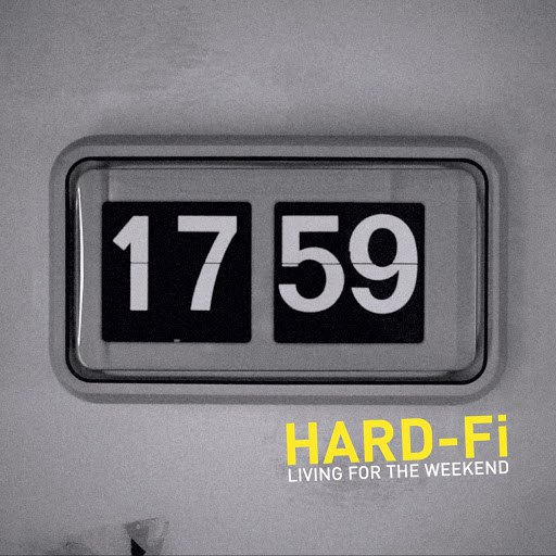 Hard-Fi альбом Living For The Weekend (UK 2 Track CD)