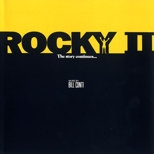 Bill Conti альбом Rocky II: Music From The Motion Picture