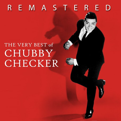 chubby checker альбом The Very Best of Chubby Checker (Remastered)