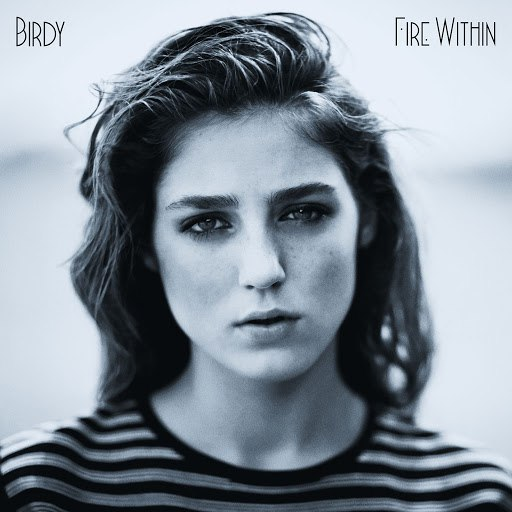 Birdy альбом Fire Within (Deluxe)