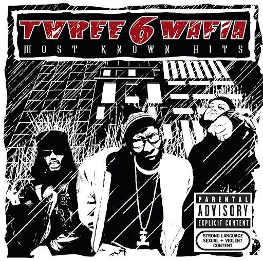 Three 6 Mafia альбом Most Known Hits