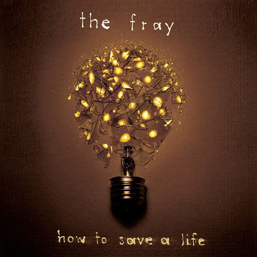 The Fray альбом How To Save A Life