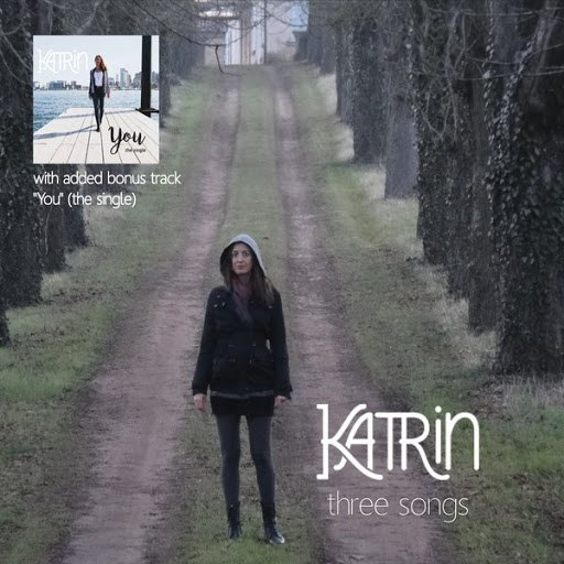 Katrin альбом Three Songs