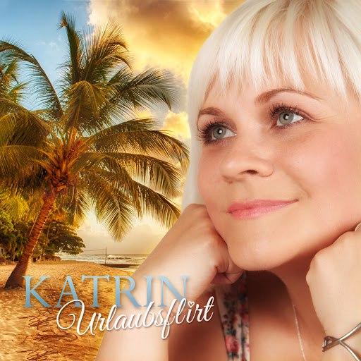 Katrin альбом Urlaubsflirt