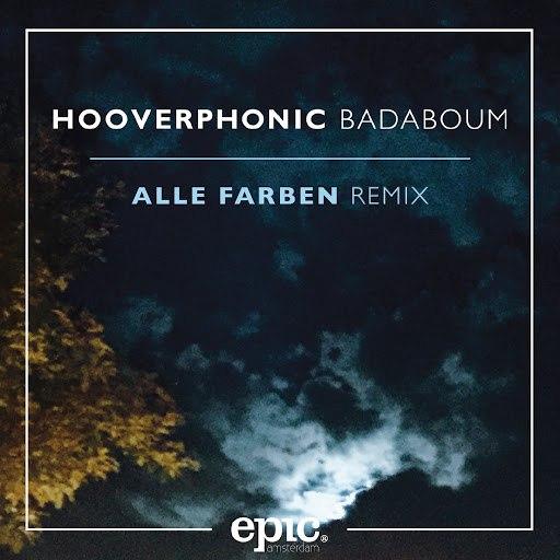 Hooverphonic альбом Badaboum (Alle Farben Remix)