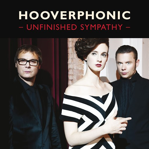 Hooverphonic альбом Unfinished Sympathy (Orchestra Version)