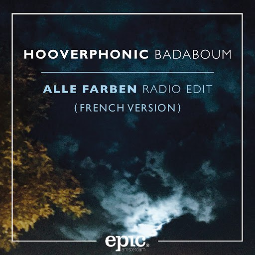 Hooverphonic альбом Badaboum (Alle Farben Remix) (French Version)
