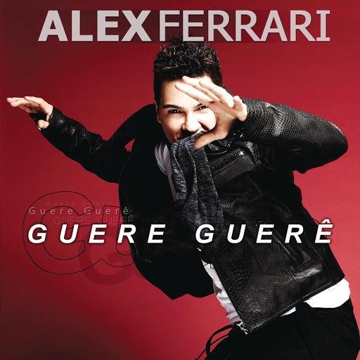Alex Ferrari альбом Guere Gueré