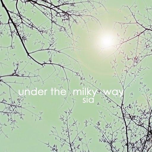 Sia альбом Under The Milky Way