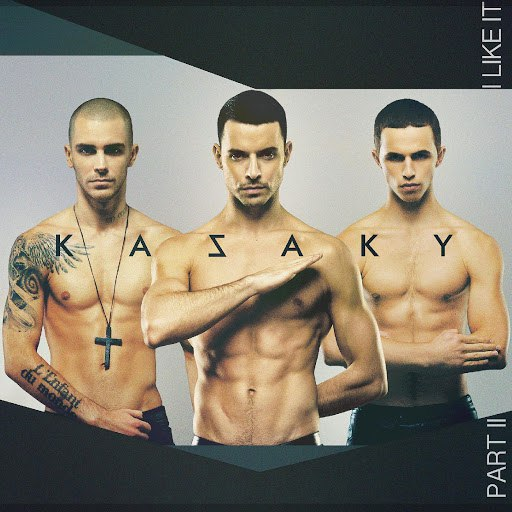 Kazaky альбом I Like It (Part 2)