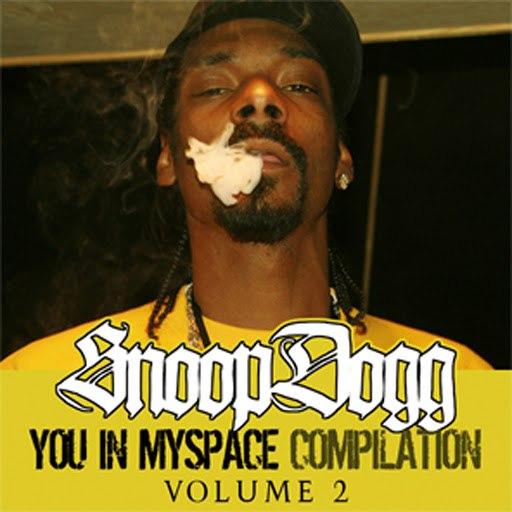 Snoop Dogg альбом You In MySpace Compilation, Vol.2 (Parental Advisory)