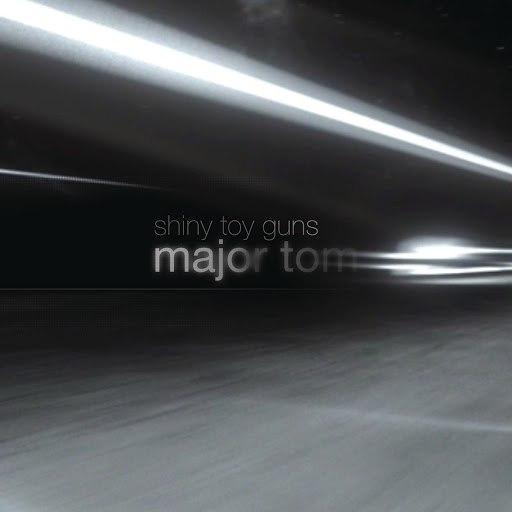 Shiny Toy Guns альбом Major Tom (Coming Home)