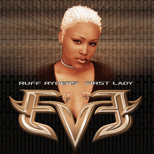 Eve альбом Let There Be Eve... Ruff Ryders' First Lady