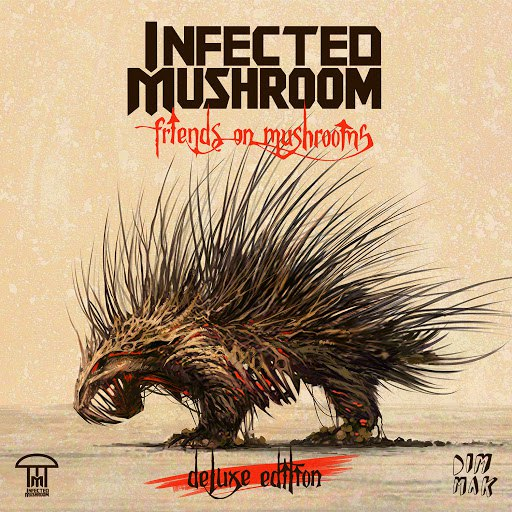 Infected Mushroom альбом Friends on Mushrooms (Deluxe Version)