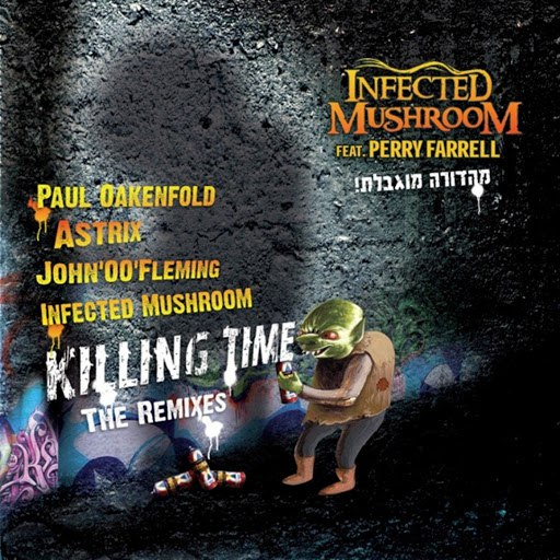 Infected Mushroom альбом Killing Time - The Remixes (feat. Perry Farrell)