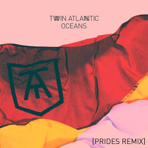 Twin Atlantic альбом Oceans (Prides Remix)