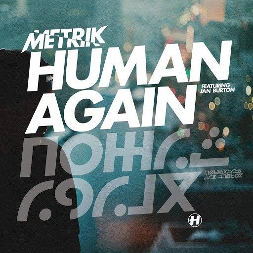 Metrik альбом Human Again