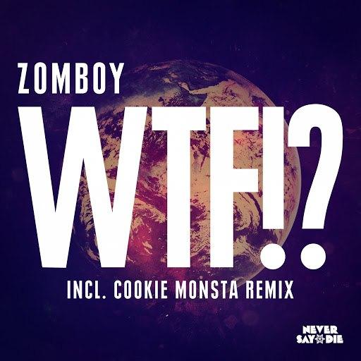 Zomboy альбом WTF!?