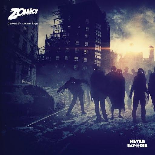 Zomboy альбом Outbreak Ft. Armanni Reign