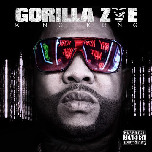 Gorilla Zoe альбом King Kong