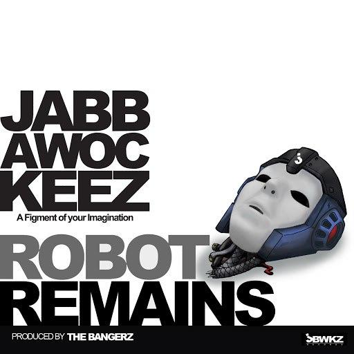 JabbaWockeez альбом Robot Remains