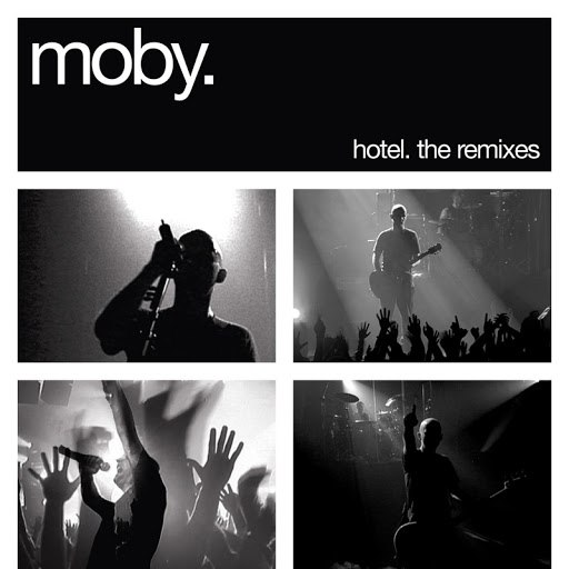 Moby альбом Hotel: The Remixes