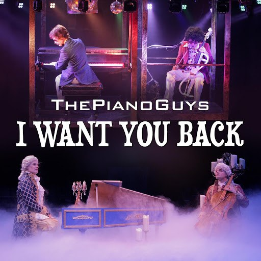 The Piano Guys альбом I Want You Back