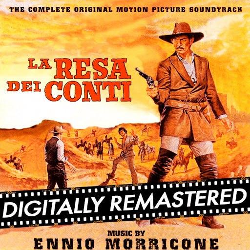 Ennio Morricone альбом La Resa dei Conti - The Big Gundown (Original Motion Picture Soundtrack) [DIGITALLY REMASTERED]