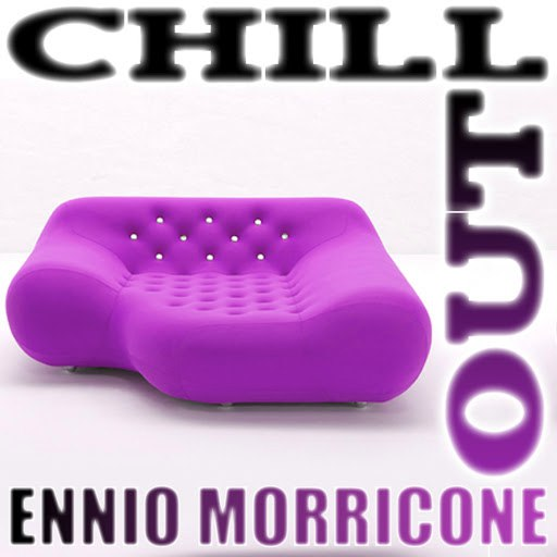 Ennio Morricone альбом Chill Out (Volume 1)