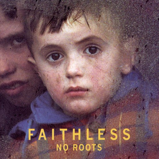Faithless альбом No Roots