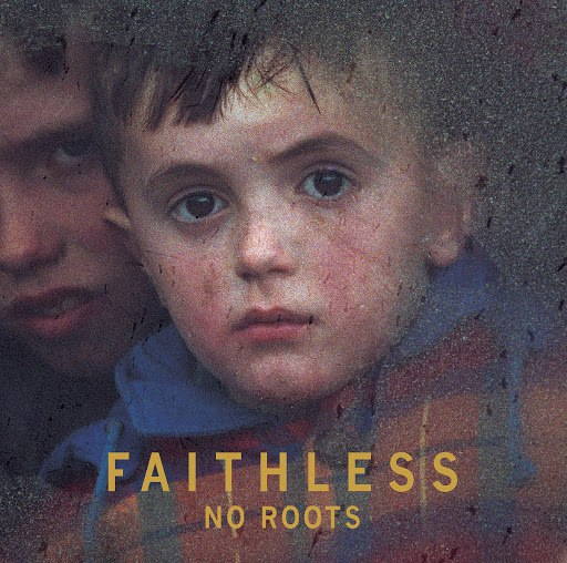 Faithless альбом No Roots [Japan Bonus Tracks]