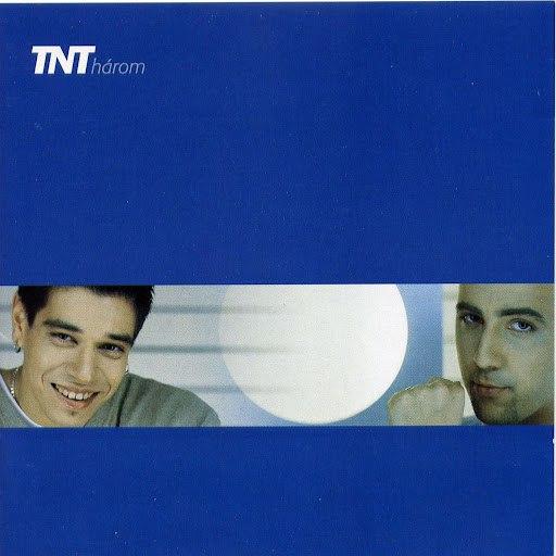 TNT альбом Három