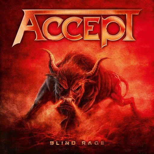 Accept альбом Blind Rage (Bonus Version)