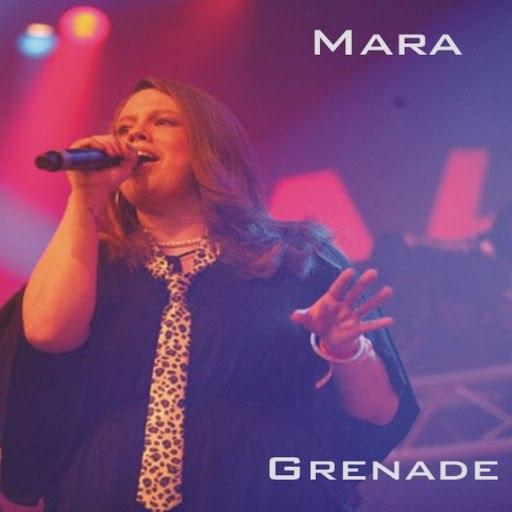 Мара альбом Grenade