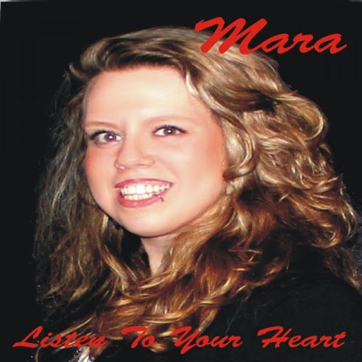 Мара альбом Listen to Your Heart