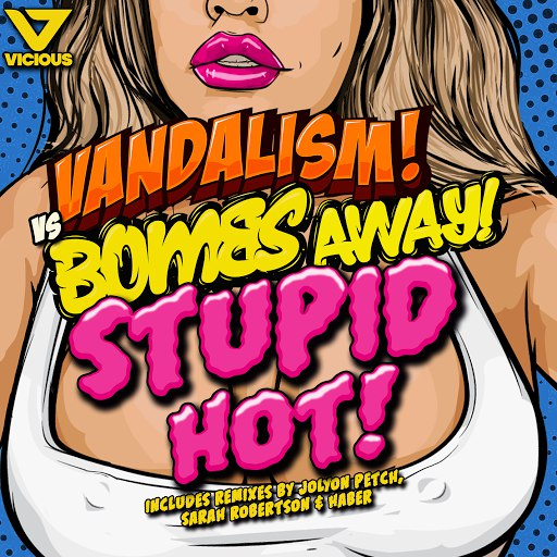 Bombs Away альбом Stupid Hot